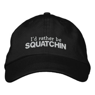 Gorra Bordada Sería bastante Squatchin