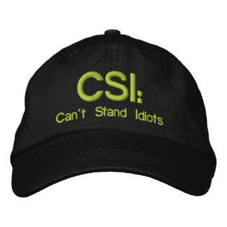 Gorra bordado CSI: No puede colocar a idiotas
