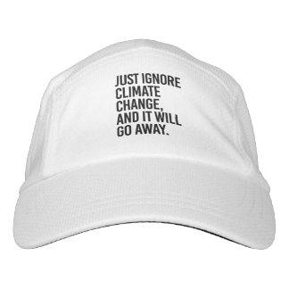 Gorra De Alto Rendimiento Apenas ignore el cambio de clima y saldrá - -