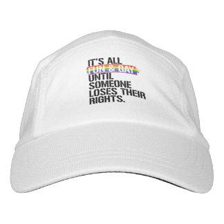 Gorra De Alto Rendimiento Es toda la diversión y gay hasta que alguien
