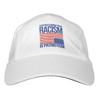 Gorra De Alto Rendimiento Pare el fingir de su racismo es patriotismo -