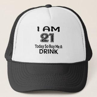 Gorra De Camionero 21 hoy tan cómpreme una bebida