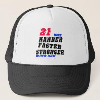 Gorra De Camionero 21 más fuertes más rápidos más duros con edad