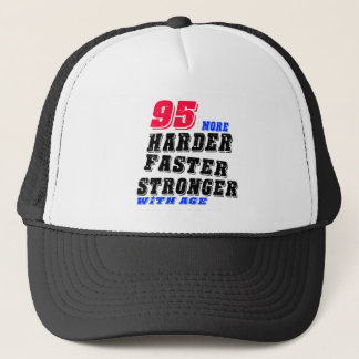 Gorra De Camionero 95 más fuertes más rápidos más duros con edad
