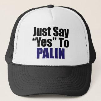 Gorra De Camionero Apenas diga sí a Palin