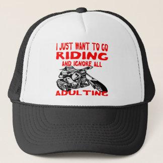 Gorra De Camionero Apenas quiero ir a montar e ignorar todo el