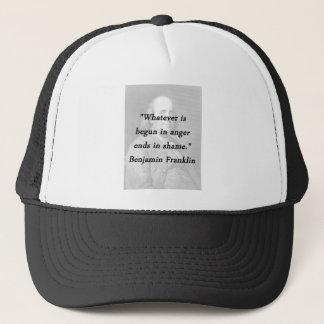 Gorra De Camionero Comenzado en la cólera - Benjamin Franklin