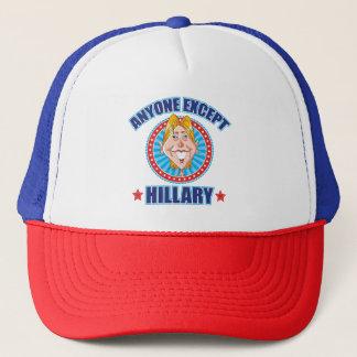 Gorra De Camionero Cualquier persona exceptúa a Hillary Anti-Clinton