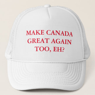 Gorra De Camionero ¿Haga Canadá grande otra vez también, Eh?