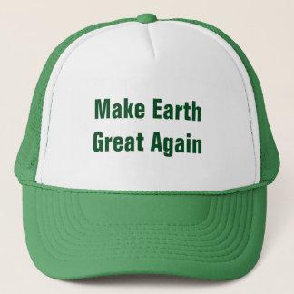 Gorra De Camionero Haga tierra el gran otra vez Día de la Tierra