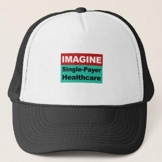 Gorra De Camionero Imagínese la sola atención sanitaria del pagador