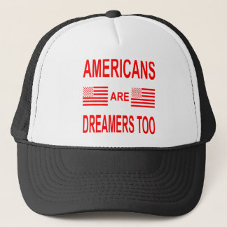 Gorra De Camionero Los americanos son soñadores también