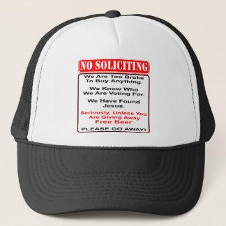 Gorra De Camionero Ninguna solicitación a menos que usted tenga