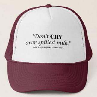 "Gorra De Camionero ""No llora la leche encima derramada"" dijo no a la"