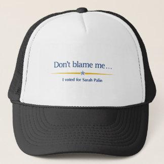 Gorra De Camionero No me culpe - voté por Sarah Palin