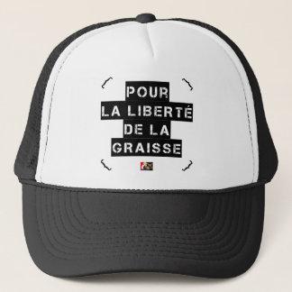 Gorra De Camionero Para la LIBERTAD de la GRASA - Juego de palabras