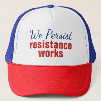 Gorra De Camionero Persistimos los trabajos de la resistencia