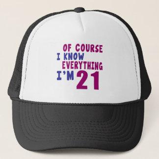 Gorra De Camionero Por supuesto sé que todo soy 21