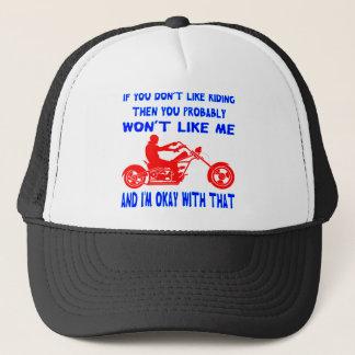 Gorra De Camionero Si usted no tiene gusto de montar entonces usted