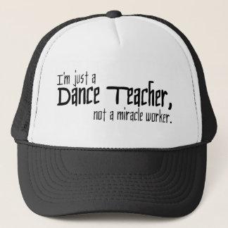 Gorra De Camionero Soy apenas profesor de la danza, no trabajador de