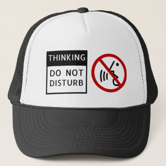 GORRA DE CAMIONERO THINKING/DO NO PERTURBAR