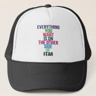 Gorra De Camionero Todo usted Want está en el otro lado del miedo