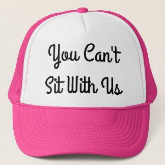 Gorra De Camionero Usted no puede sentar con nosotros - rosa del