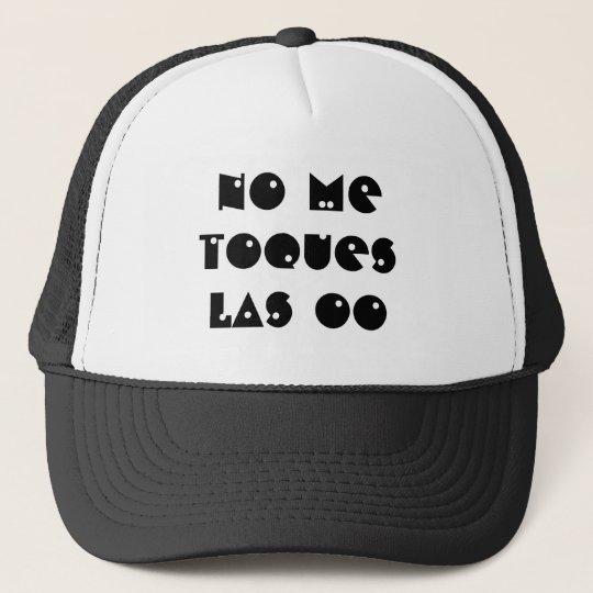 """Gorra """"no me toques las oo"""" frase personalizada"""