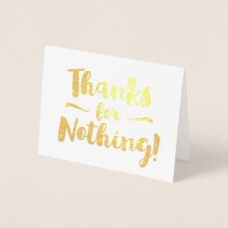 Gracias por nada suposición tarjeta con relieve metalizado