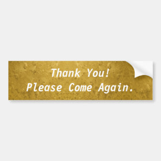¡Gracias! Viene por favor otra vez el oro Pegatina Para Coche