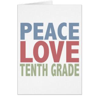 Grado del amor de la paz décimo tarjeta de felicitación