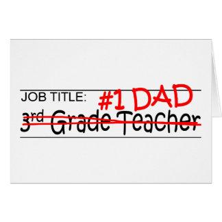 Grado del papá del trabajo 3ro tarjeta de felicitación