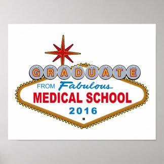Graduado de la Facultad de Medicina fabulosa 2016 Póster
