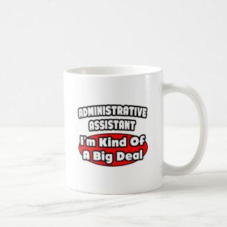 Gran cosa del ayudante administrativo… taza