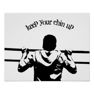 Guarde a su Chin para arriba Póster