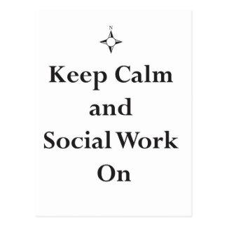 GUARDE el trabajo tranquilo y social encendido Postal