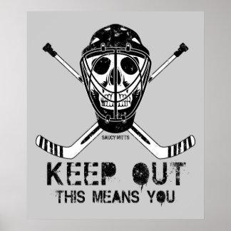 Guarde hacia fuera al portero del hockey póster