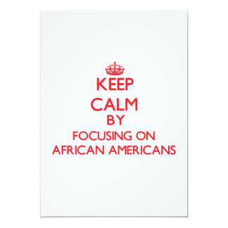 Guarde la calma centrándose en afroamericanos invitación 12,7 x 17,8 cm