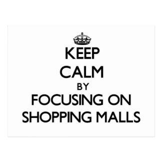 Guarde la calma centrándose en alamedas de compras postales