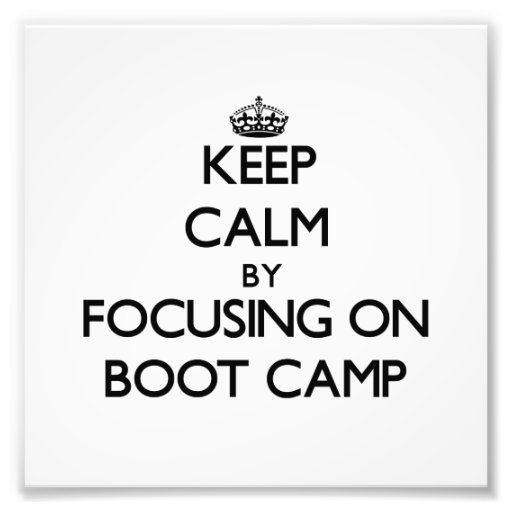 Guarde la calma centrándose en Boot Camp Arte Con Fotos