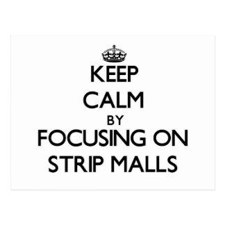 Guarde la calma centrándose en centros comerciales