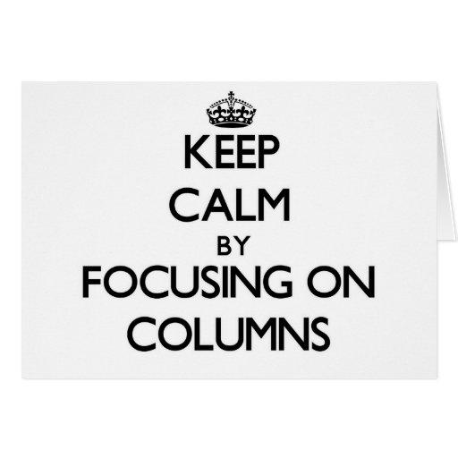 Guarde la calma centrándose en columnas felicitacion