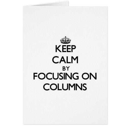 Guarde la calma centrándose en columnas tarjetón