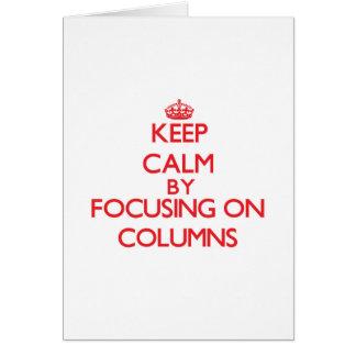 Guarde la calma centrándose en columnas felicitación