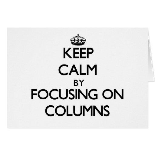 Guarde la calma centrándose en columnas tarjetas