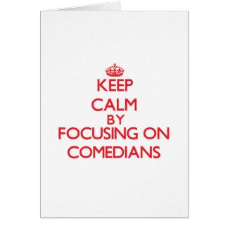 Guarde la calma centrándose en cómicos felicitación