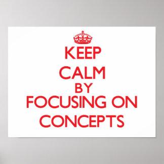 Guarde la calma centrándose en conceptos poster