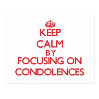 Guarde la calma centrándose en condolencias tarjetas postales