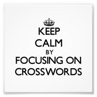 Guarde la calma centrándose en crucigramas impresion fotografica