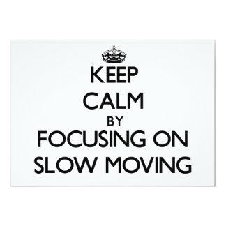Guarde la calma centrándose en de movimiento lento invitación 12,7 x 17,8 cm